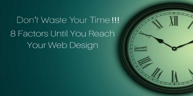 8 Factors Until You Reach Your Web Design- awebstar