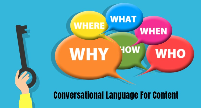 Use Conversational Language for Content