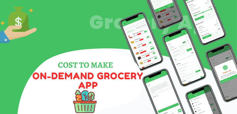 Cost to Make an On-Demand Grocery App