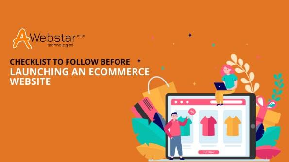Checklist to Follow Before Launching an eCommerce Website