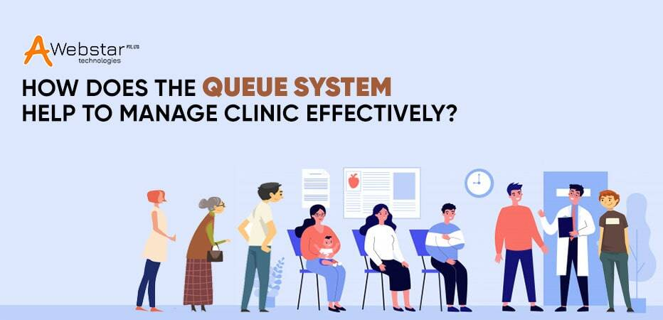 How Does the Queue System Help to Manage Clinic