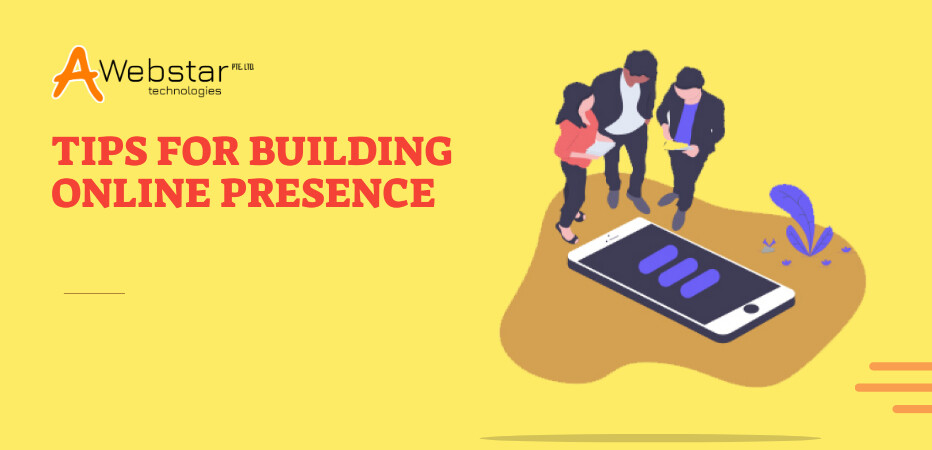 Tips for Building Online Presence