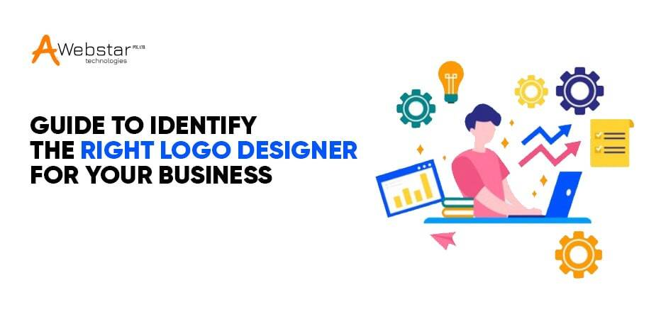 Guide to Identify the Right Logo Designer for Your Business