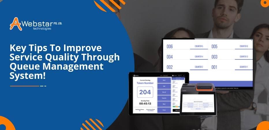 Improve Service Quality Through Queue Management System