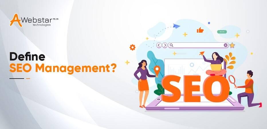 Define SEO Management