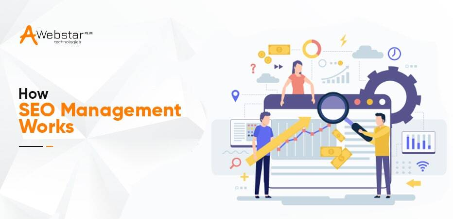 How SEO Management Works