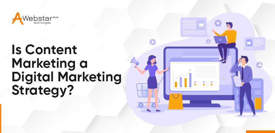 Is content marketing a digital marketing strategy
